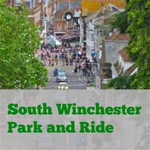 Park and Ride ( South ) - Winchester - Chandler's Ford Today