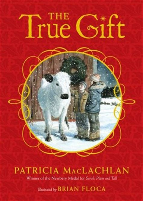 the true gift a christmas story by patricia maclachlan