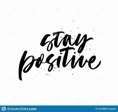Positive Quote Calligraphy Stay Clipart Drawn Ink