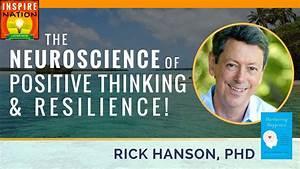 Rick Hanson  The Neuroscience Of Positive Thinking