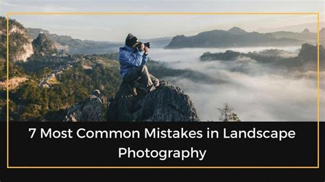 common mistakes  landscape photography