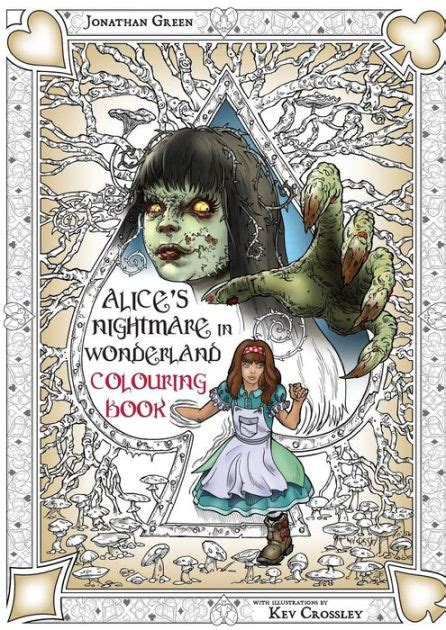 alice s nightmare in wonderland colouring book two