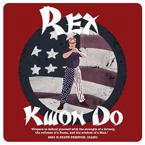 Best 25+ Rex kw... Napoleon Dynamite Dojo Quotes