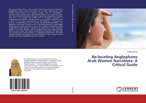 Re Locating by Re Locating Anglophone Arab Narratives A Critical