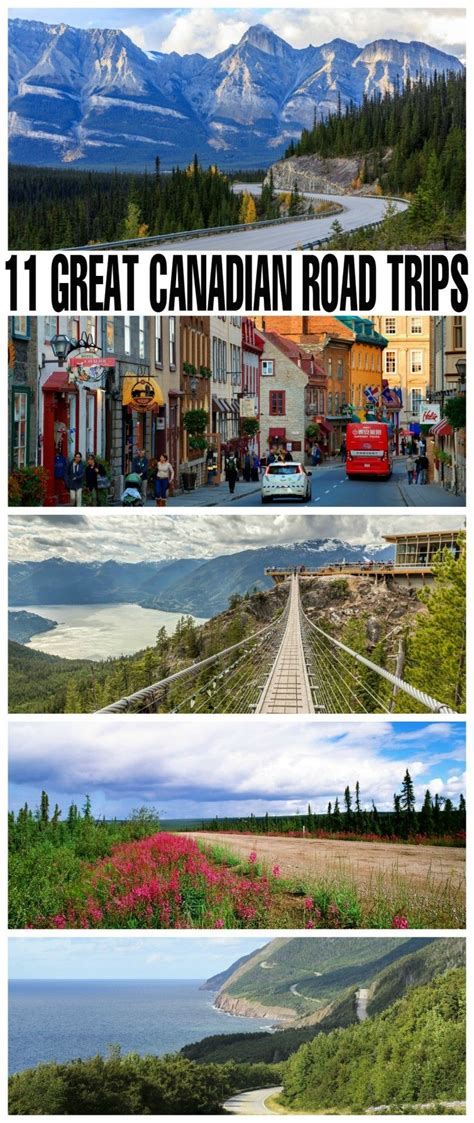 11 Great Canadian Road Trips Canada Travel Road Trip