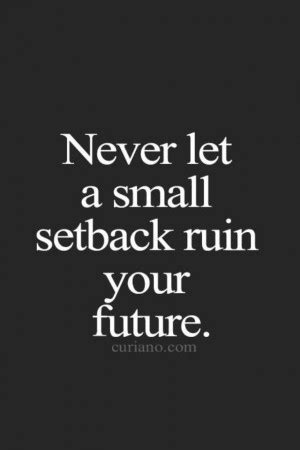 quotes  setbacks  life quotesgram