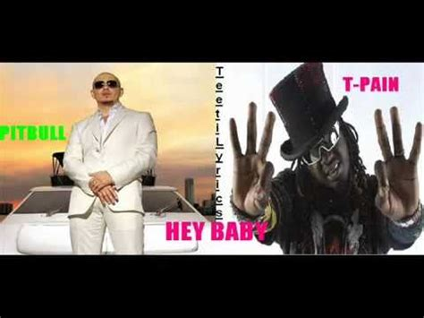 Pitbull Ft Tpain  Hey Baby  Lyrics On Screen Full
