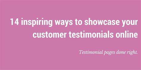 inspiring ways  showcase customer testimonials