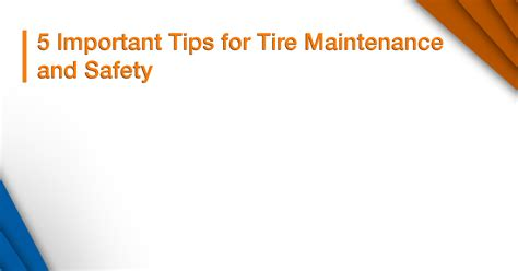 5 Important Tips For Tire Maintenance And Safety Insurox®