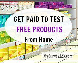 Paid Product Testing From Home by How To Get Paid To Test Products At Home For Free Gift