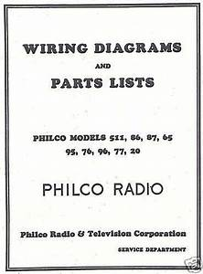 Philco Radio Wiring Diagrams  U0026 Parts Lists 1928 - 1930