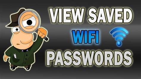 how to see saved wifi password on android how to view saved wifi passwords on android rooted devices