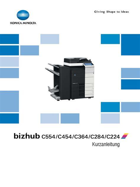 Le centre de téléchargement de konica minolta ! Konica Minolta Bizhub c224 c284 c364 c454 c554 Kurzanleiung DE