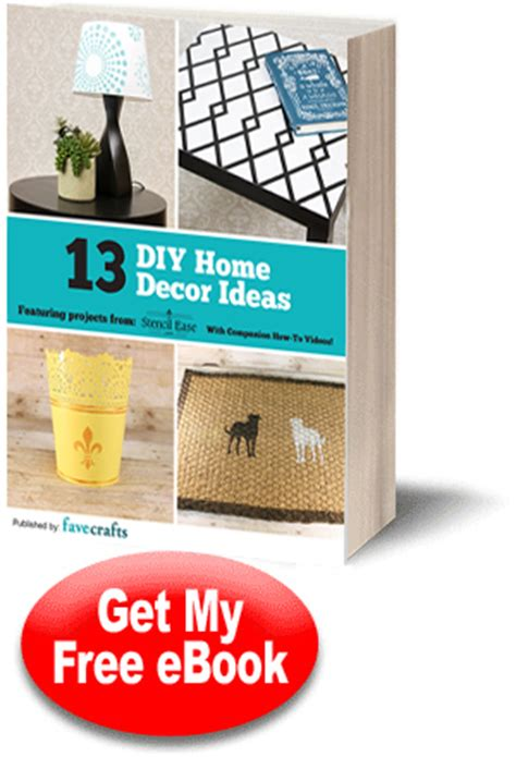 quot 13 diy home decor ideas quot free ebook from stencil ease