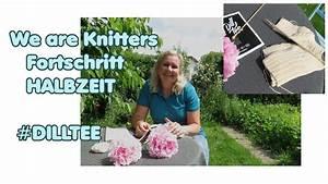 We Are Knitters Anleitung : halbzeit beim dilltee strickset von we are knitters youtube ~ A.2002-acura-tl-radio.info Haus und Dekorationen