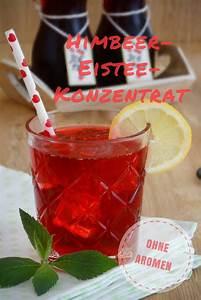 Getränke Sirup Konzentrat : himbeer eistee konzentrat ohne aromen sirup lik r getr nke eistee rezepte ~ Eleganceandgraceweddings.com Haus und Dekorationen