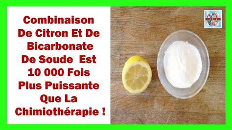 bicarbonate de sodium cuisine la combinaison citron bicarbonate de soude est 10000