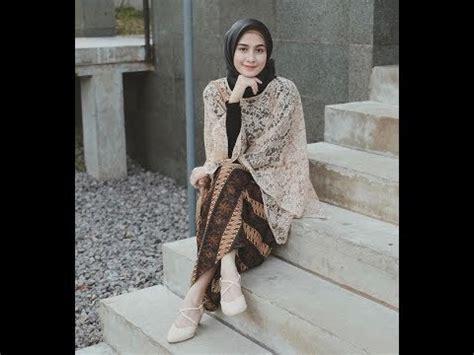 inspirasi model baju kebaya muslim terbaru trendy modern youtube