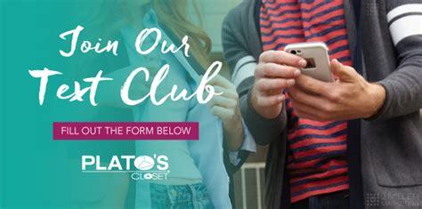 join plato s closet text club