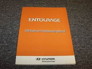 2008 Hyundai Entourage Electrical Wiring Diagram Manual