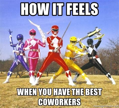 HOW IT FEELS WHEN YOU HAVE THE BEST COWORKERS - Power ...