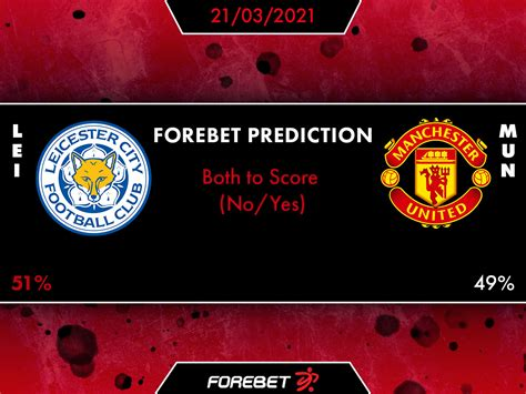 Leicester City vs Manchester United Preview 21/03/2021 ...