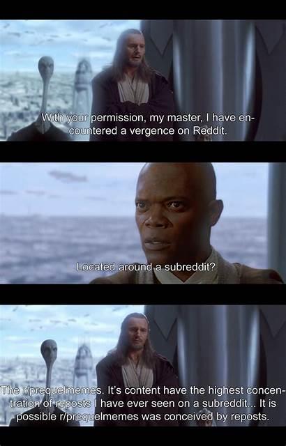 Reddit Memes Prequel Prequelmemes Chosen Permission Hilarious