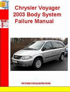 Chrysler Voyager 2003 Body System Failure Manual