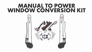 Manual To Power Window Conversion Kit