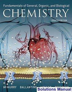 Solutions Manual For Fundamentals Of General Organic And Biological Chemistry 8th Edition By
