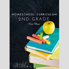 Homeschool Curriculum Our Plans For 2nd Grade