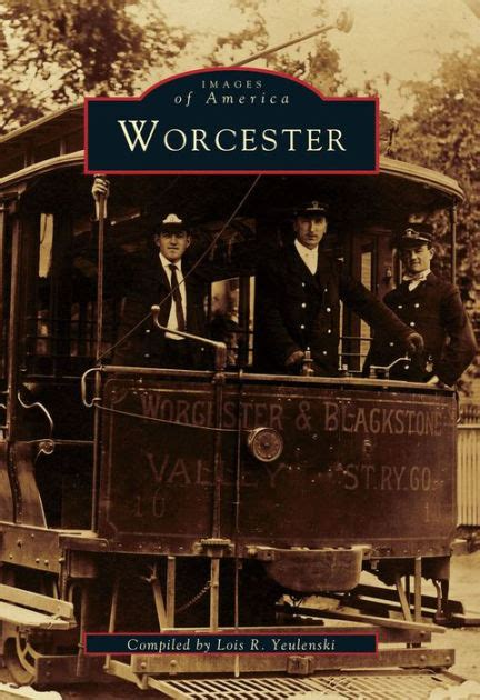 barnes and noble worcester worcester massachusetts images of america series by