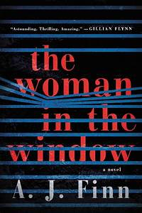 The Woman in the Window A Novel  A J Finn [kindle] [mobi]