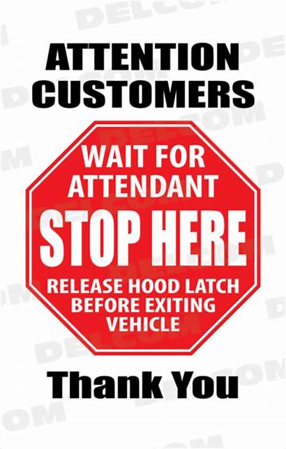 Sign Stop Wait Attendant Signs Customers Thank