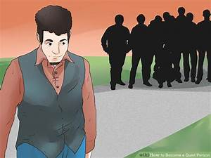 How to Become a Quiet Person (with Pictures) - wikiHow