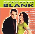 Grosse Pointe Blank -- More Music from the Film - Original ...