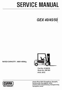Clark Forklift Gex 40  45  50 Pdf Service Manual Download