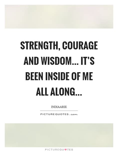 strength courage  wisdom