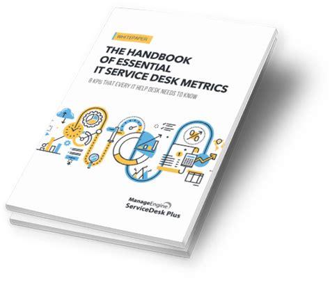 help desk kpi metrics it service desk metrics handbook servicedesk plus help desk
