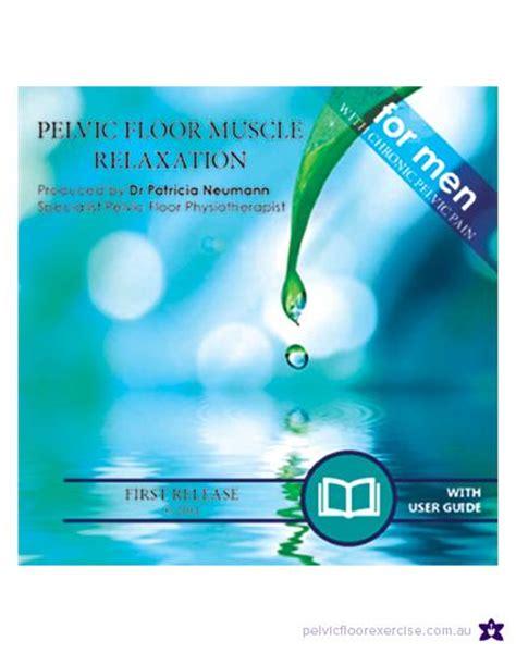 pelvic floor muscle relaxation cd for men pelvic floor