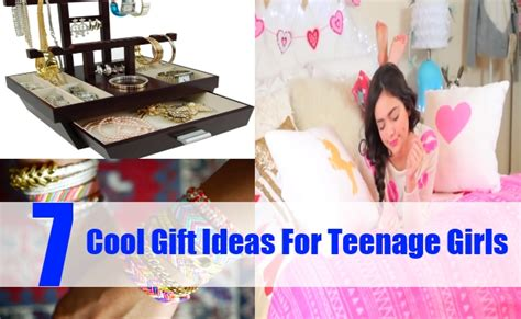 7 Cool Gift Ideas For Teenage Girls