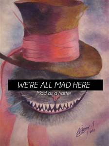 Were All Mad Here Quote | Quote Addicts