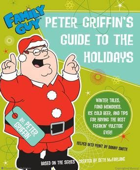family guy peter griffins guide   holidays wikipedia