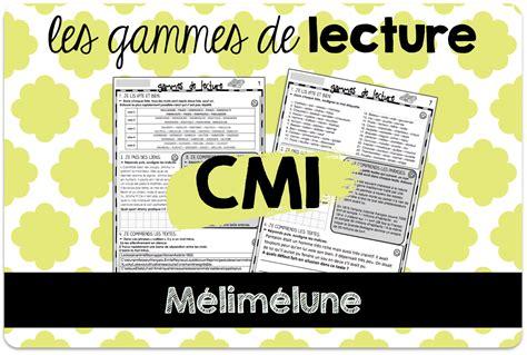 le de lecture des gammes de lecture pour le cm1