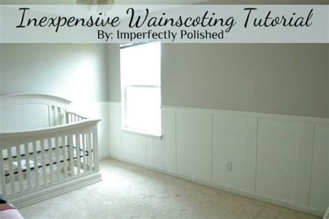 Inexpensive Wainscoting {nursery Board And Batten} Baby