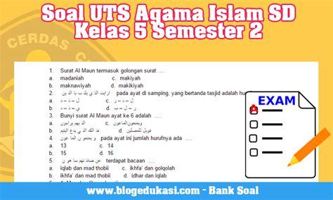 Soal pas bahasa jawa kelas 3 sd semester 1 pelajaran baha… Soal UTS Agama Islam SD Kelas 5 Semester 2 | Blog Edukasi