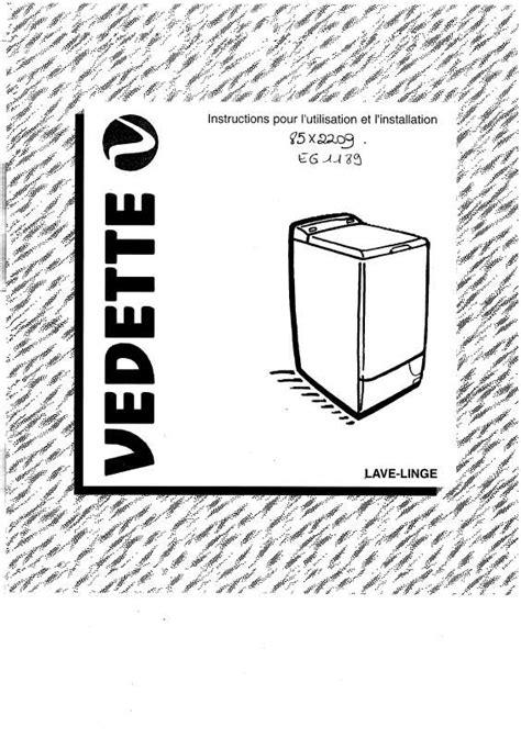 mode d emploi lave linge vedette eg1089 trouver une solution 224 un probl 232 me vedette eg1089 notice