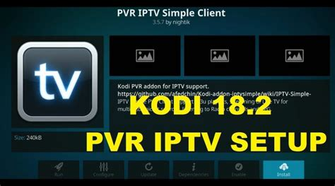 best pvr client how to setup pvr iptv simple client kodi 18 2 may 2019