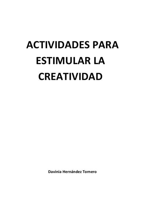 Actividades Para Estimular La Creatividad