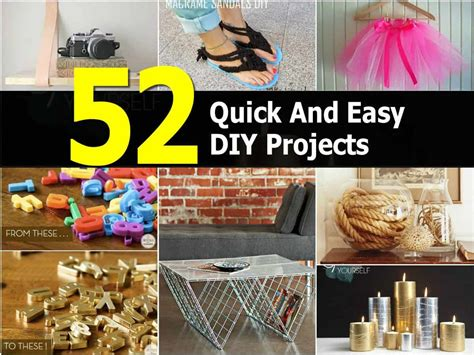 52 quick and easy diy projects